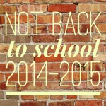 not back to school 2014 2015